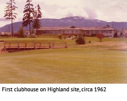 First clubhouse on Highland site, 1962