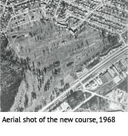 Aerial shot on the new course, 1968